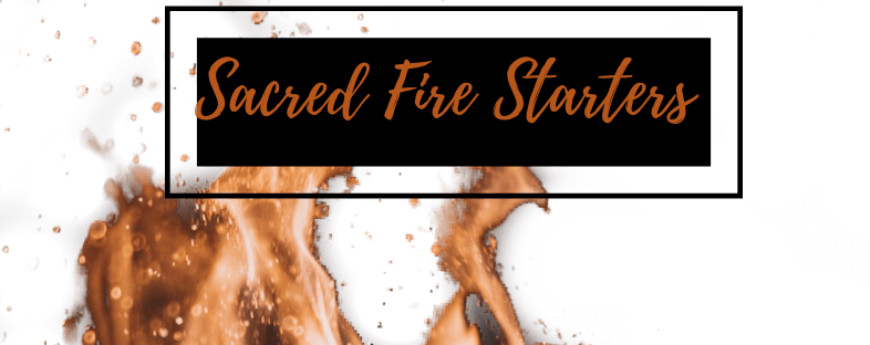 Sacred Fire Starters Academy