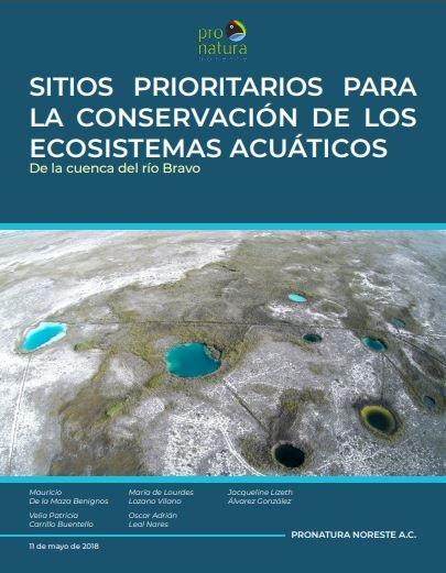 Sitios Prioritarios para la Conservación de los Ecosistemas Acuáticos de la Cuenca del Río Bravo