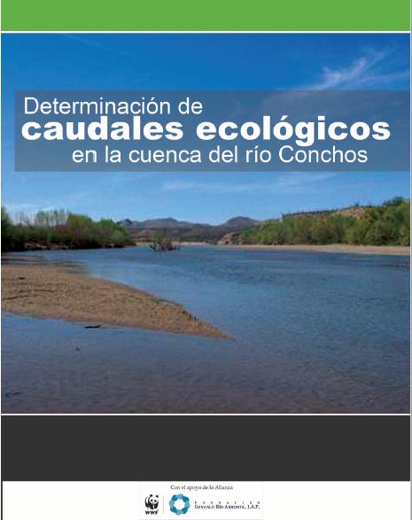 Determinación de caudales ecológicos en la Cuenca del Río Conchos