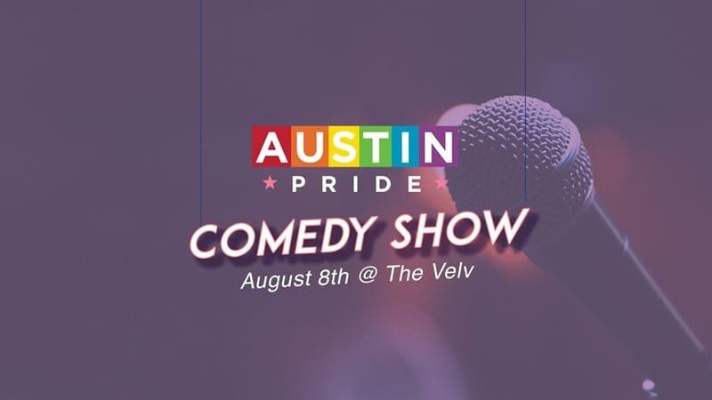 Austin Pride Comedy