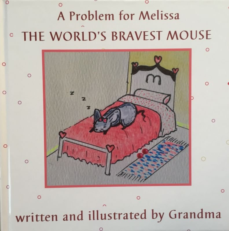THE WORLD'S BRAVEST MOUSE (children's book)