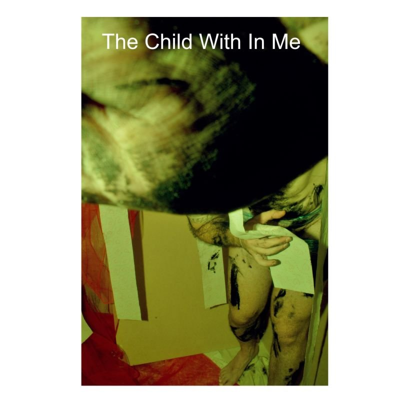 The Child With In Me