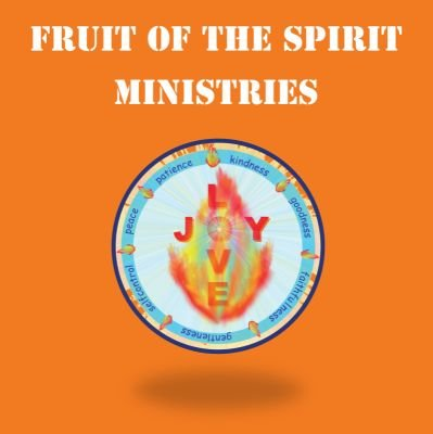 Fruit Of The Spirit Ministries Inc.