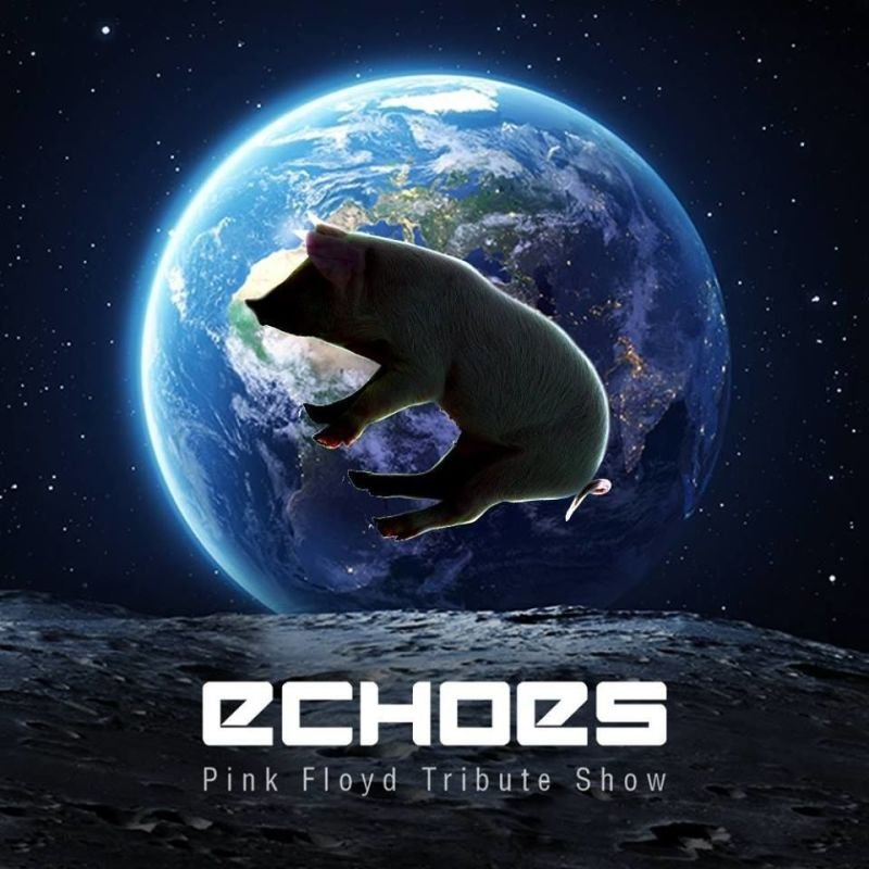 Pink Floyd Tribute Show - Echoes