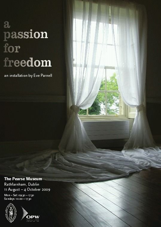 'A Passion for Freedom' solo exhibition in The Pearse Museum with hundreds of yards of muslin