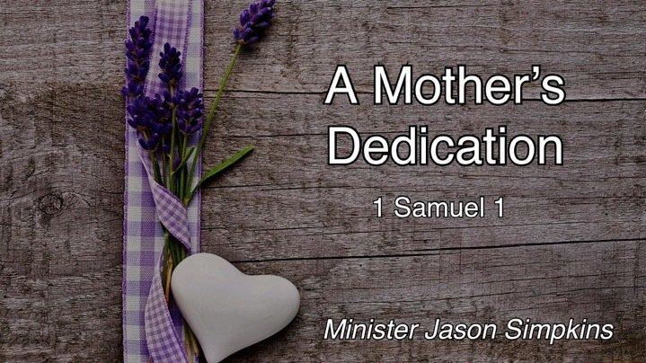 A Mother's Devotion - Jason Simpkins 5.13.2018