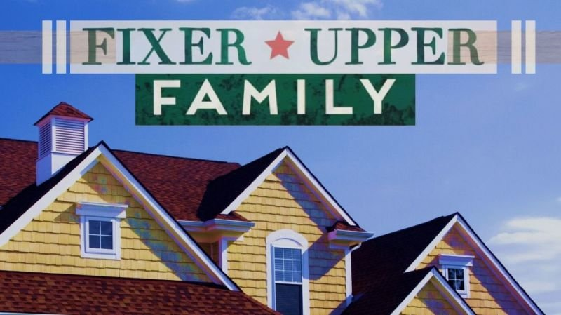 Fixer Upper Family Part 3 - Jeff Farley 6.10.2018